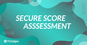 Current Offers Graphics_Secure Score Assessment_092221