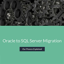 Oracle to SQL Server Migration – Our Process Explained