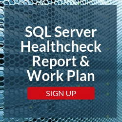 SQL Server Healthcheck Report & Work Plan